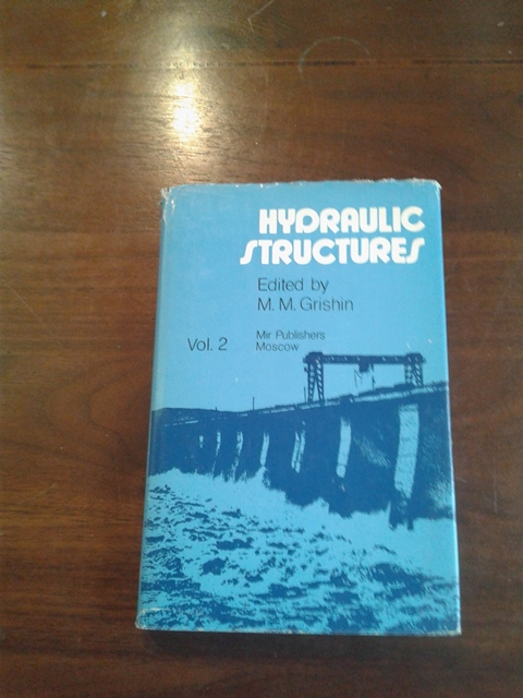 Hydraulic structures - M.M. Grishin 1982