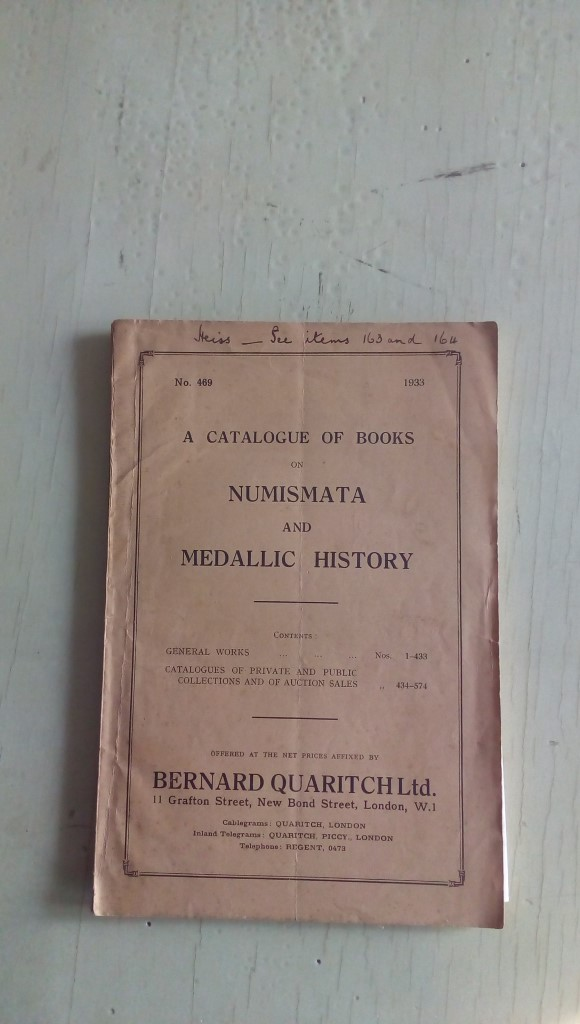 Libretto/ Opuscolo  A CATALOGUE OF BOOKS on NUMISMATA and MEDALLIC HISTORY