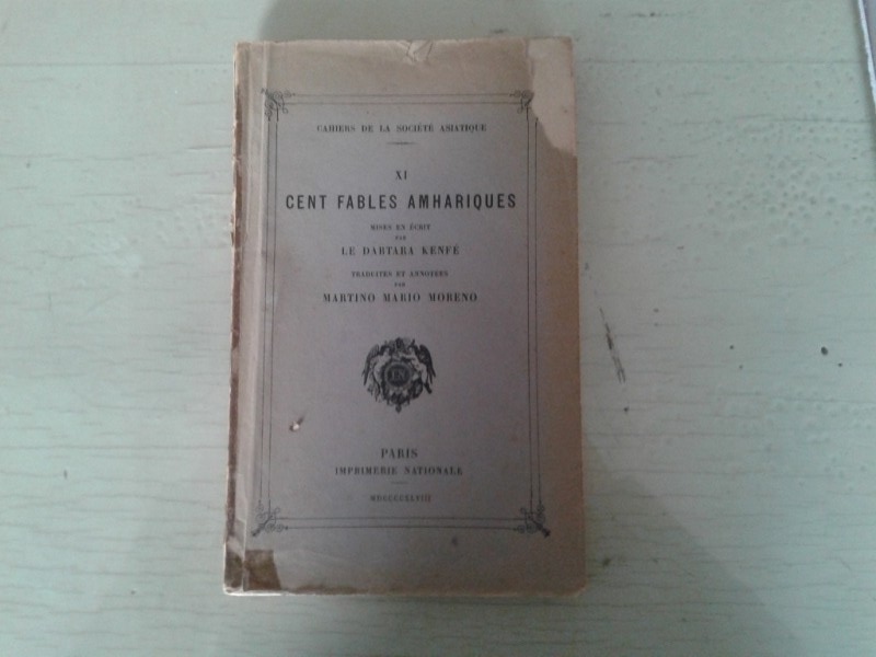 Libretto/ Opuscolo  CENT FABLES AMHARIQUES.  LE DABTARA KENFE'   MDCCCCCXLVIII