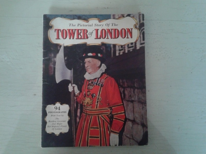 Libretto/ Opuscolo  the Pictorial Story of the TOWER of LONDON