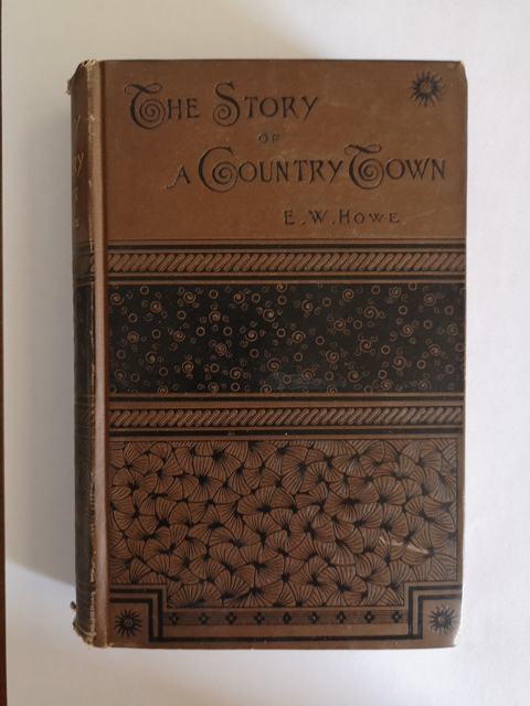 The story of a country town by E.W. Howe Boston 1884